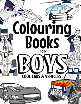 Colouring Books For Boys Cool Cars And Vehicles Cool Cars Trucks
