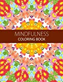 Mindfulness Coloring Book: How to Meditate For Lifelong Peace, Focus and Happiness (Adults and Kids) coloring pages for adults