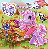 My Little Pony: The Thanksgiving Gift