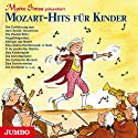 Mozart-Hits für Kinder Hörbuch von Marko Simsa Gesprochen von: Marko Simsa