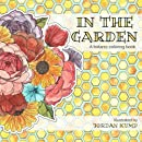 In the Garden: A Botanic Coloring Book