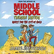 Treasure Hunters: Quest for the City of Gold | James Patterson