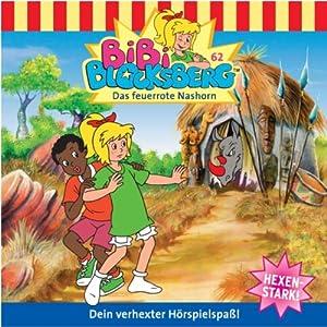 Das feuerrote Nashorn (Bibi Blocksberg 62) Hörspiel