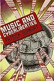 Music and Cyberliberties (Music / Culture)
