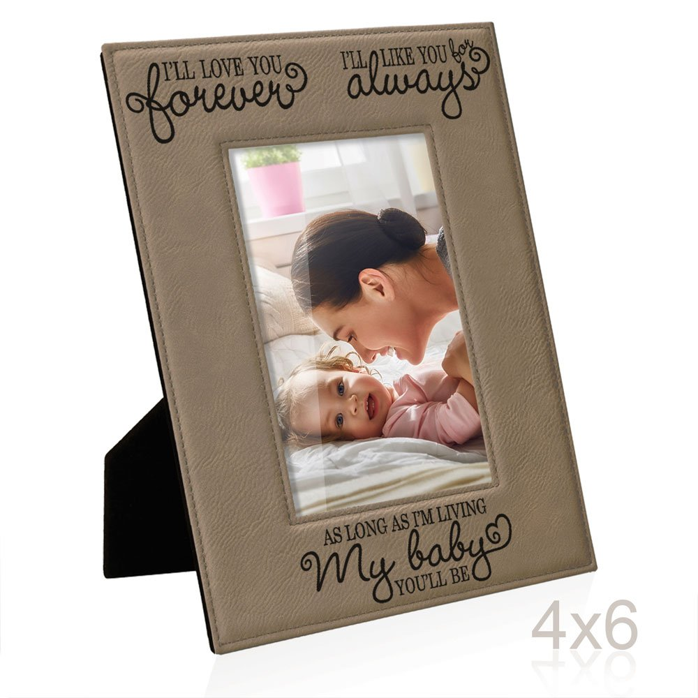Kate Posh - I'll love you forever, I'll like you for always, as long as I'm living, my Baby you'll be, New Baby Gifts, Wedding Gifts, Valentines Gifts - Engraved Leather Picture Frame (4x6-Vertical)
