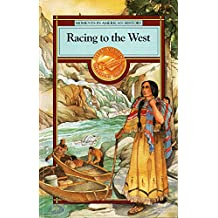 Racing to the West (Moments in American History)