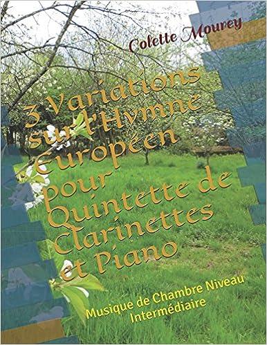 3 Variations sur l'Hymne Européen pour Quintette de Clarinettes et Piano