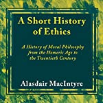 A Short History of Ethics | Alasdair MacIntyre