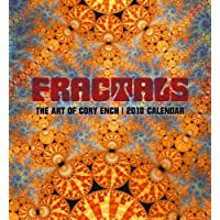 Fractals: The Art of Cory Ench 2018 Wall Calendar