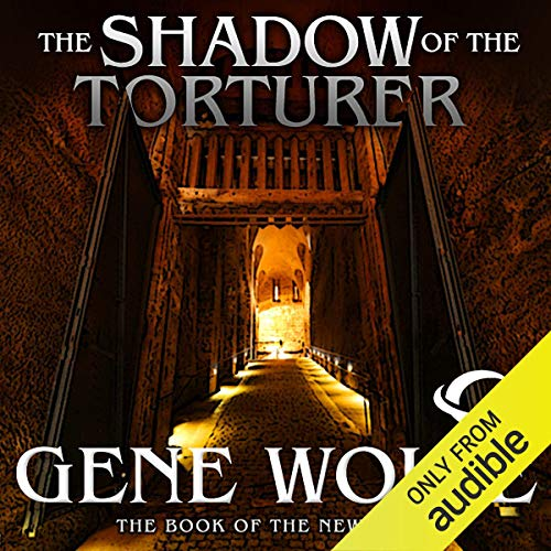 - The Shadow of the Torturer: The Book of the New Sun, Book 1