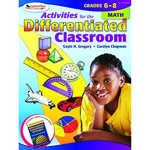 Activities for the Differentiated Classroom: Math, Grades 6 - 8