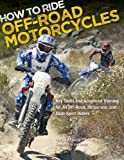 Automotor Best Deals - How to Ride Off-Road Motorcycles