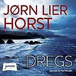 Dregs | Jørn Lier Horst