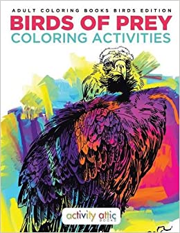 Birds Of Prey Coloring Activities