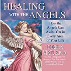 Healing with the Angels Hörbuch von Doreen Virtue Gesprochen von: Doreen Virtue