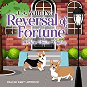 Reversal of Fortune: Claire Rollins Mystery Series, Book 2 | J. A. Whiting