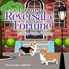Reversal of Fortune: Claire Rollins Mystery Series, Book 2 Audiobook by J. A. Whiting Narrated by Emily Lawrence