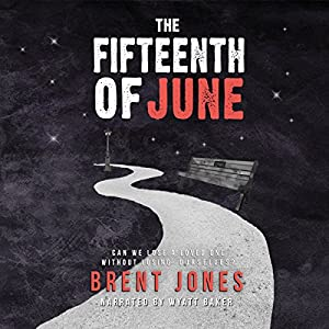 The Fifteenth of June Audiobook