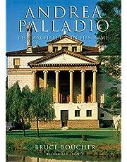Andrea Palladio: The Architect in His Time