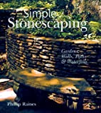 Simple Stonescaping, Phillip Raines, 1402706111