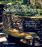 Simple Stonescaping, Phillip Raines, 1402706111