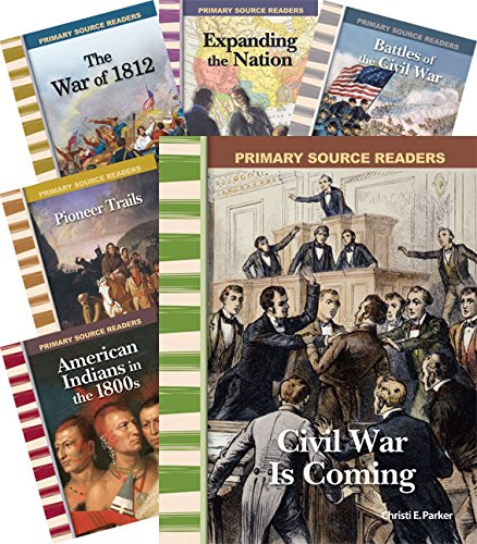 Teacher Created Materials: Primary Source Readers: America in the 1800s - 8 Book Set - Grades 4-5 - Guided Reading Level M - S