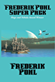Frederik Pohl Super Pack: Preferred Risk; The Day of the Boomer Dukes; The Tunnel Under The World; The Hated; Pythias…