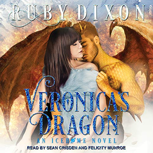 Veronica's Dragon: A SciFi Alien Romance: Icehome Series, Book 2