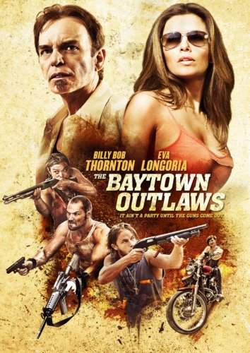The Baytown Outlaws Film