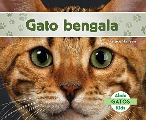 Gato Bengala (Bengal Cats) (Spanish Version) (Gatos/ Cats) (Spanish Edition) ebook