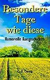 Besondere Tage Wie Diese, C. Ossig, 1500197122
