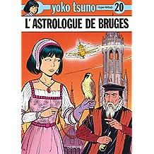 Yoko Tsuno 20 Astrologue de Bruges L'