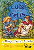 Cuda of the Celts, Susan Ashe, 0778727203