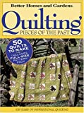 Quilting Pieces of the Past, Better Homes and Gardens, 0696221624