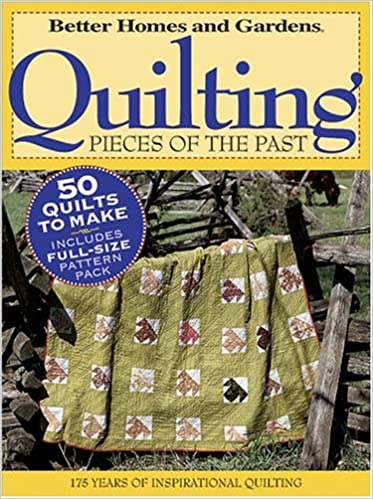 Quilting Pieces of the Past (Better Homes & Gardens): Better Homes ... : better homes and gardens quilting - Adamdwight.com