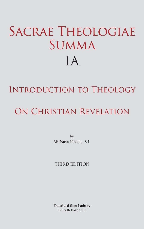 Sacrae Theologiae Summa IA: Introduction to Theology  On