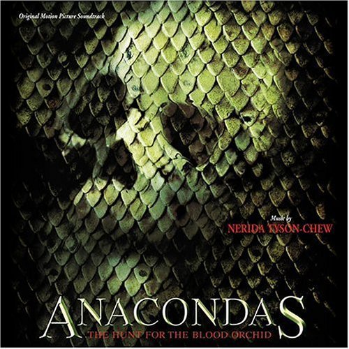 Anacondas: Hunt for the Blood Orchid by unknown Soundtrack edition (2004) Audio CD