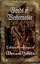 Words of Westernesse: Tolkien's languages of Men and Hobbits (English Edition)