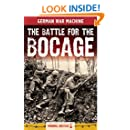 The Battle for the Bocage (Classic Texts)