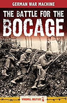 The Battle for the Bocage (Classic Texts) by [Daugherty, Leo]