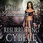 Resurrecting Cybele | Jenifer Mohammed