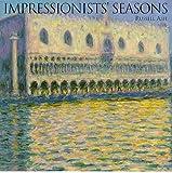 Impressionist's Seasons, Russell Ash, 1862052387