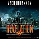 Empty Bodies 6: Revelation, Volume 6 Audiobook by Zach Bohannon Narrated by Andrew Tell