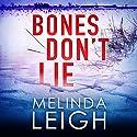 Bones Don't Lie: Morgan Dane, Book 3 Hörbuch von Melinda Leigh Gesprochen von: Cris Dukehart