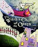 The Witch's Children: The Witch's Children and the Queen