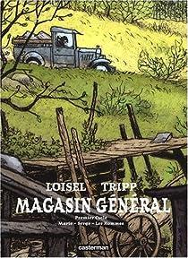 Magasin général - Intégrale, tome 1 par Loisel