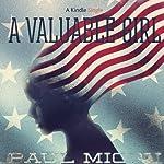 A Valuable Girl | Paul Micou