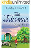 The Talisman - Molly's Story (Life on the Moors Book 2)