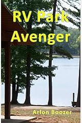 RV Park Avenger (Averal Saunders Book 1) Kindle Edition