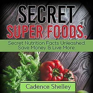 Secret Super Foods Audiobook